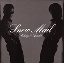 Snow Mail~add 3 songs~/CHAGE&ASKA