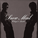 Snow Mail~add 3 songs~/CHAGE and ASKA