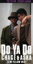 DO YA DO/CHAGE and ASKA