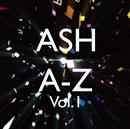 A-Z Vol.1/Ash
