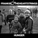 Hunger/FRANKIE & THE HEARTSTRINGS