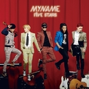 FIVE STARS/MYNAME