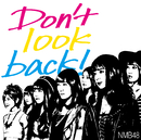 「Don't look back!」通常盤Type-B/NMB48