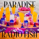 PARADISE/RADIO FISH