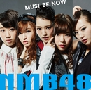 「Must be now」通常盤Type-C/NMB48