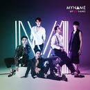 「MYBESTNAME!」通常盤/MYNAME