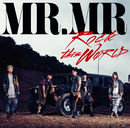 「ROCK this WΦRLD」初回限定盤Type-A/MR.MR