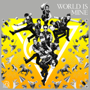 WORLD IS MINE【Type-A】/RADIO FISH