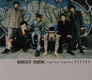 Right Here,Right Now/WEST SIDE