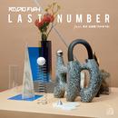 LAST NUMBER (feat.中元日芽香(乃木坂46))/RADIO FISH