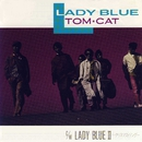 LADY BLUE/TOM★CAT