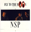 FLY TO THE MOON/N.S.P