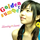 Golden summer -EP/Lucky☆fumi
