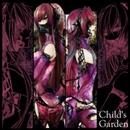 Child's Garden/otetsu
