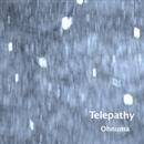 Telepathy/Ohnuma