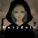 Marygold/buzzG feat. 初音ミク×VOCALISTS