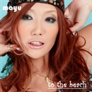 to the beach/mayu