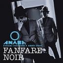 Fanfare Noir/ANABA