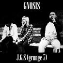 J.G.S(grunge7)/GNOSIS