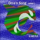 Orca's Song -KAMUNA3-/KAMUNA