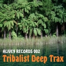 Tribalist Deep Trax/Yama & Alive9 Records Team