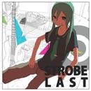 Strobe Last.EP/ぽわぽわP