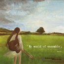 My world of ensemble/hatchi