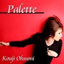 Palette/Kouji Ohsumi