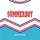 We Will Be All Right/Summerboy
