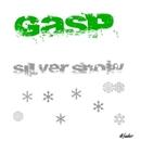 silver snow/GASP