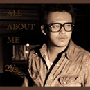 All about me - Single/2K's