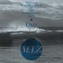太陽が照らす世界~Umi~/M.I.Z.