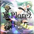 プロレマティック/X-Plorez