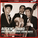 No.1 Speed Blues!!/ROCKIN' ICHIRO&BOOGIE WOOGIE SWING BOYS
