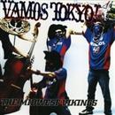 VAMOS TOKYO!/THE MIDWEST VIKINGS