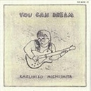You Can Dream ~Remaster~/道下 和彦