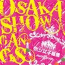 ポジ女子宣言/Osaka 翔 Gangs