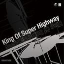 King Of Super Highway/nouvo nude