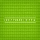 RE:CYCLE/ELECTROCUTICA