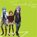 Too much Love/MineK