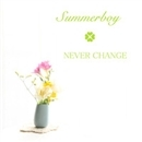 NEVER CHANGE/Summerboy