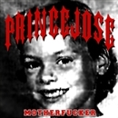 Motherfucker/Prinse Jo$e