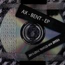 Bent - EP/Ax