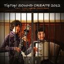 TipTop! Sound Create 2012/Various Artists