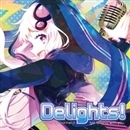 Delights! S/ちょむP