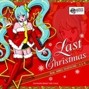 LAST CHRISTMAS feat.初音ミク/エレキ
