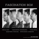 FASCINATION BOX/FASCINATION BOX