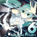 Dead Ball Project vol.6/デッドボールP