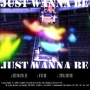 Just wanna be/kugutsu