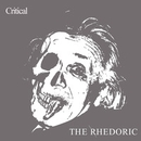 Critical/the rhedoric